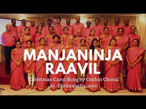 Malayalam Christmas Carol Manjaninja Raavil by Cochin Choral