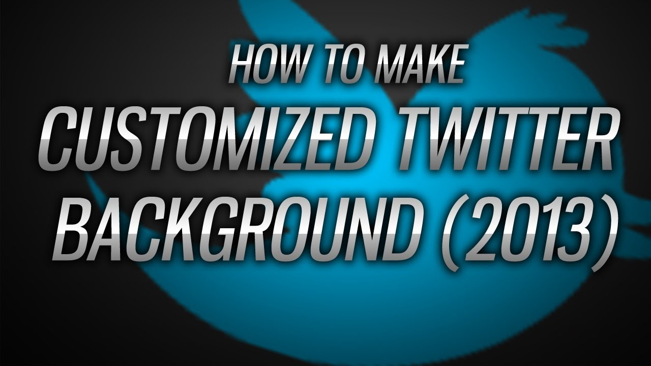 how to make customized twitter backgrounds 2013 template
