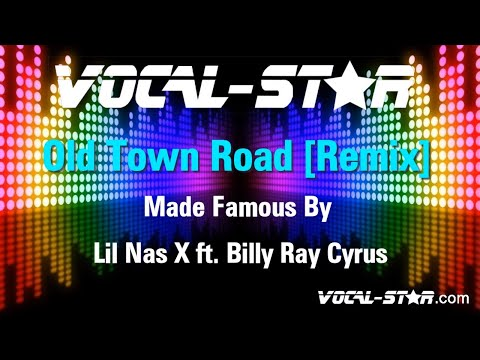 Lil Nas X ft. Billy Ray Cyrus - Old Town Road [Remix] (Karaoke Version) with Lyrics HD Vocal-Star