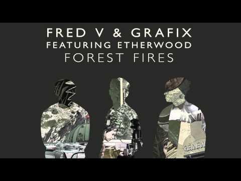 Fred V & Grafix - Forest Fires (feat. Etherwood) [Etherwood Remix]