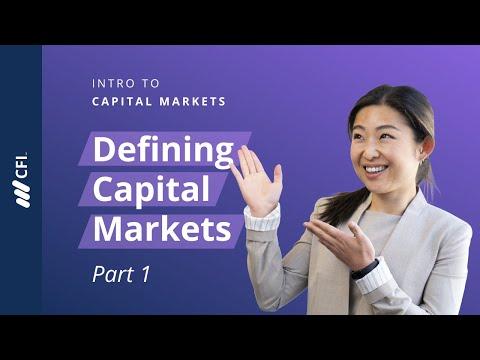 Intro to Capital Markets | Part 1 | Defining Capital Markets