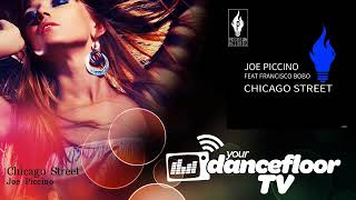 Joe Piccino - Chicago Street - feat. Francisco Bobo