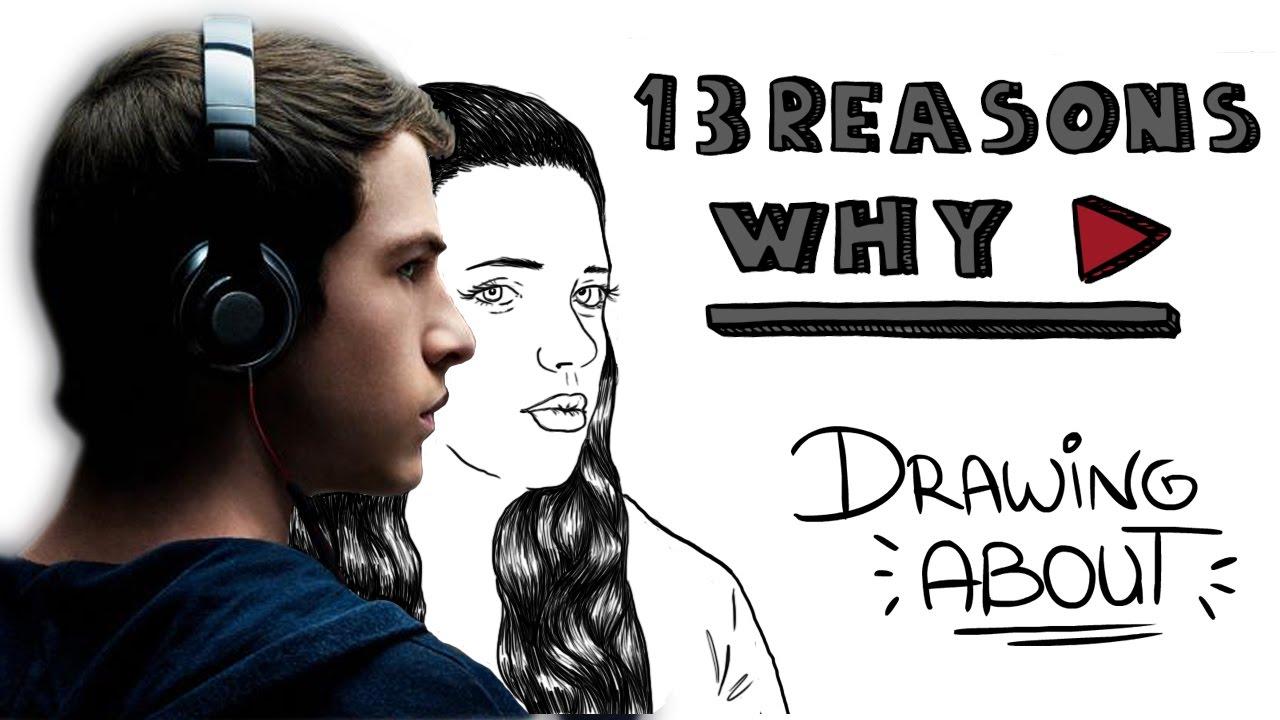 POR TRECE RAZONES | Drawing About