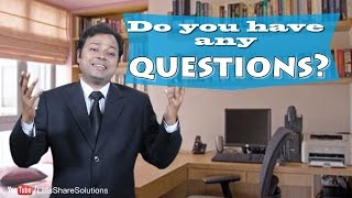 Do you have any questions | Best Interview Answer