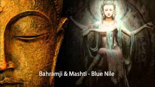 Bahramji & Mashti - Blue Nile