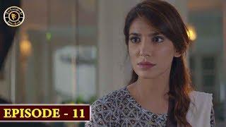 Bewafa Episode 11 | Naveen Waqar & Ali Rehman | Top Pakistani Drama