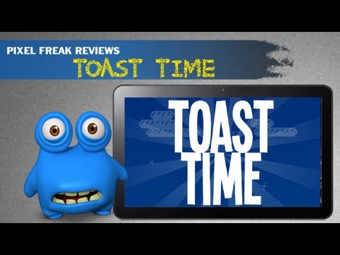 Toast Time Review  Android