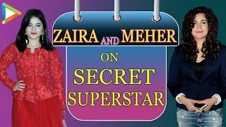 Zaira Wasim   Meher Vij   Secret Superstar   Full Interview