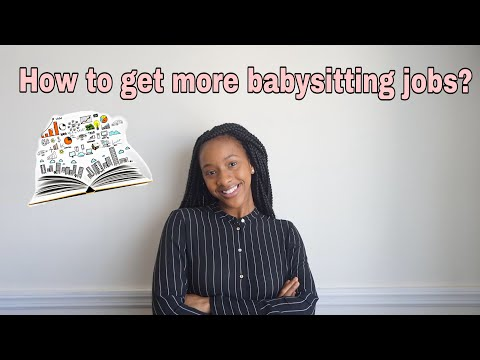 How To Get More Babysitting Jobs