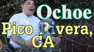 Ochoe from Pico Rivera growing up in gang family & getting shot