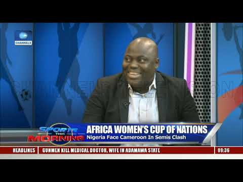 AWCON 2018: Analysts Discuss Nigeria Cameroon Game Pt.2  Sports This Morning 