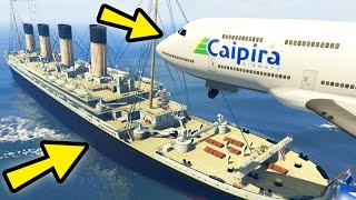 GTA 5 Mods 'CAN AN AIRPLANE LAND ON THE TITANIC' (GTA 5 Funny Moments, Airplane Crashes, Titanic)