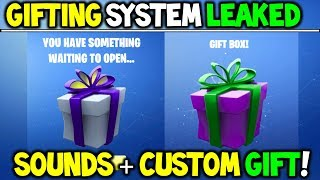 *NEW* FORTNITE GIFTING SYSTEM SOUND EFFECTS + CUSTOM GIFTS! (Gifting Skins, Gifting Sound Feature)