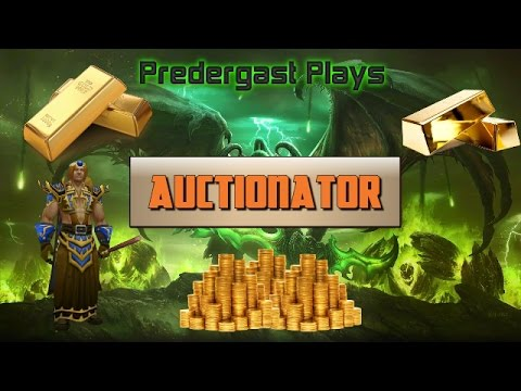 Using The Auction House the Predergast Way - World Of Warcraft Legion