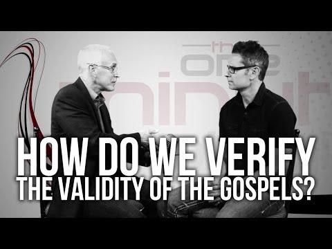 414. How Do We Verify The Validity Of The Gospels?