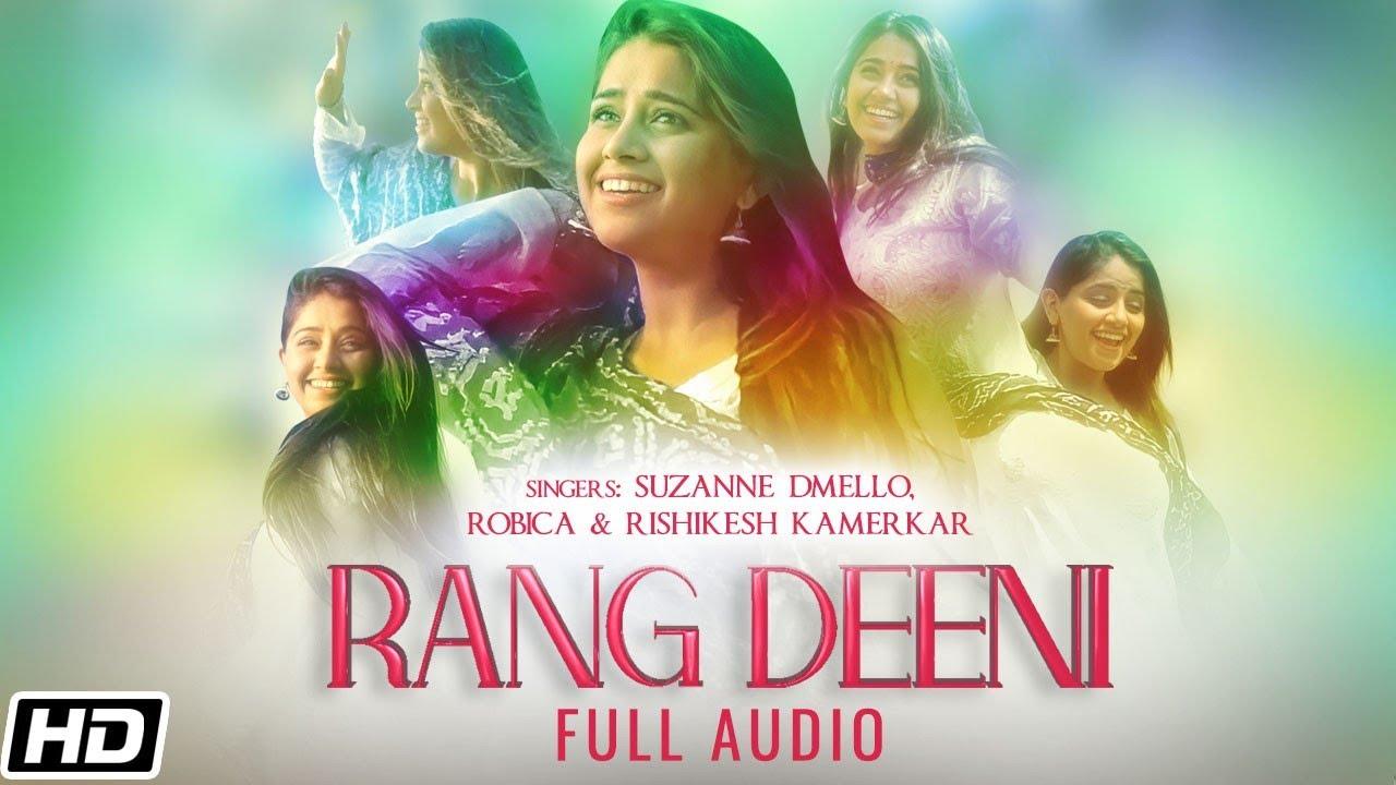 Rang Deeni   Full Audio   Suzanne Dmello   Robica   Hyacinth  Cover Version  Aadesh Shrivastava  Dev