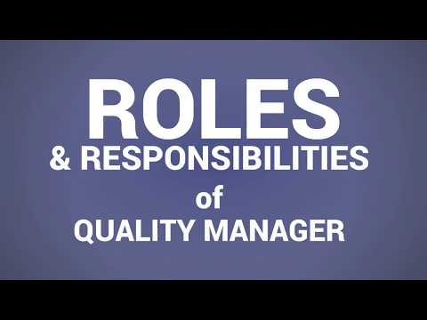 20 Roles & Responsibilities Of A Quality Manager