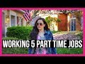 WORKING 5 PART TIME JOBS // How To Side Hustle // Make More Money