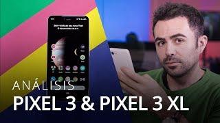 Google Pixel 3 y 3 XL: la cámara más comentada del año [Análisis / Review en español]
