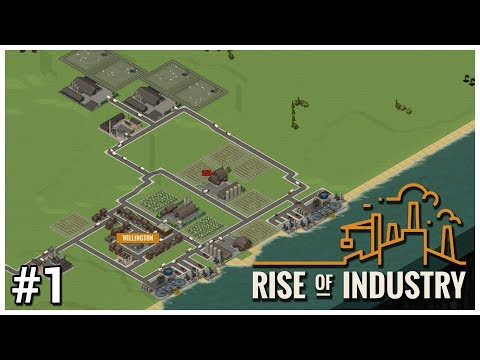 Rise of Industry [Alpha] - #1 - Go Go Groceries - Let's Play / Gameplay / Construction