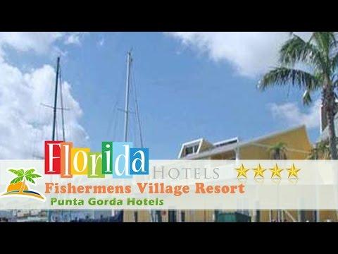 Fishermens Village Resort - Punta Gorda Hotels, Florida