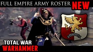Total War: Warhammer - Full Empire Army Roster!