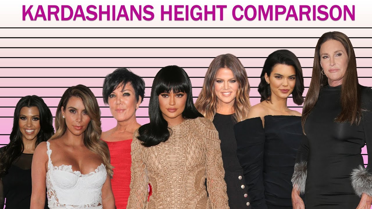 How Tall Are The Kardashians From Kim To 14