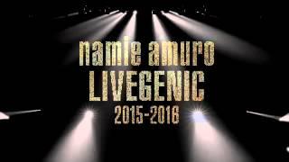 安室奈美恵 Live Genic