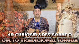 10 coisas que voce precisa saber sobre o culto tradicional Iorub - Programa Universus 33