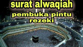 Surah Al Waqiah Membuatmu Menangis, dengarkan sampai selesai