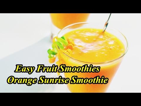 Easy Fruit Smoothies - Orange Sunrise Smoothie