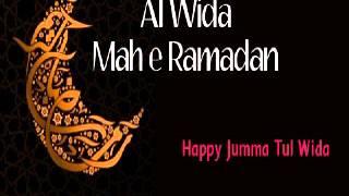 ALWIDA MAHE RAMZAN  By Maolana Mujahid Jumah Bayan 25.07.2014