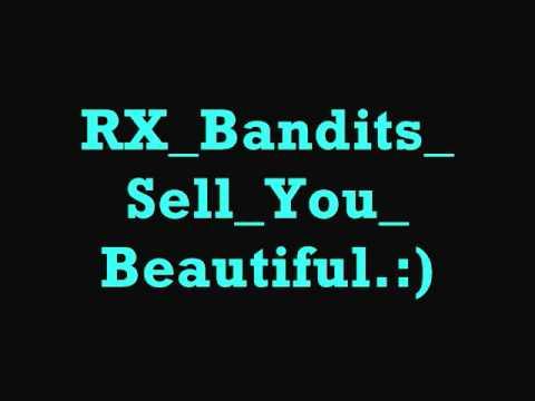 RX Bandits Sell You Beautiful Lyrics