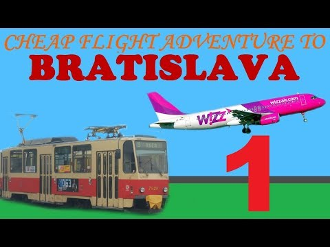 Cheap flight adventure to Bratislava (part 1)