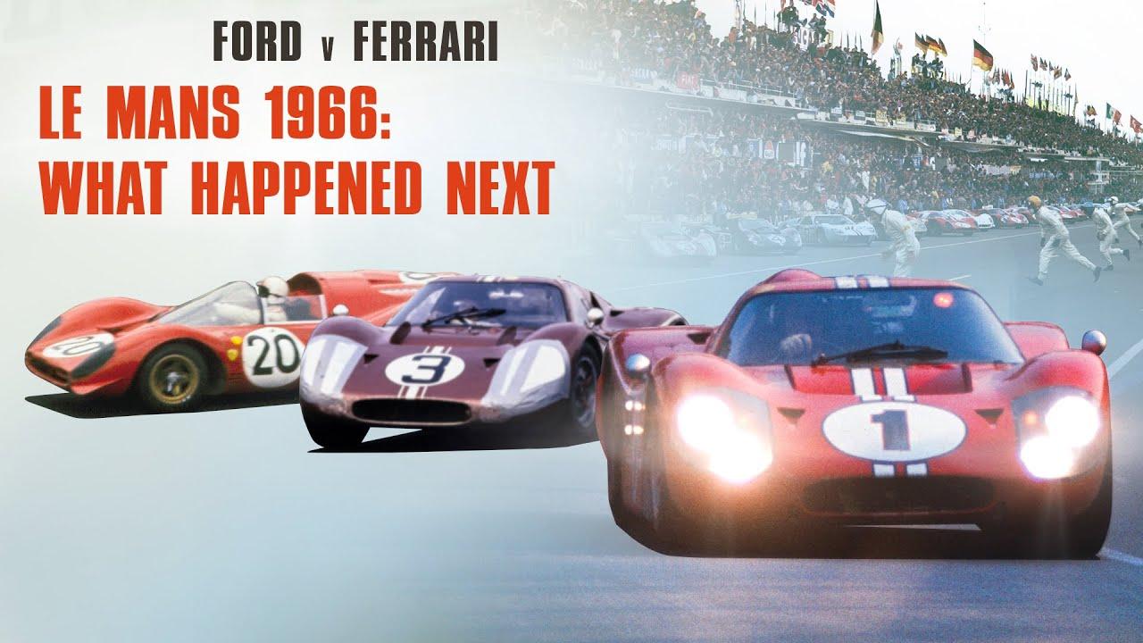 Ford V Ferrari What Happened Next Youtube