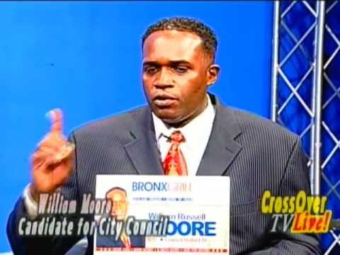 Hon. William Russell Moore runs to win the City Council seat in District 18 - The Bronx