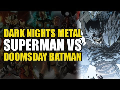 Dark Nights Metal Part 3: Superman vs Doomsday Batman