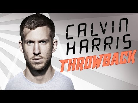 Calvin Harris Old Songs  -