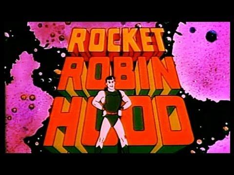 Rocket Robin Hood Cartoon Intro + lyrics