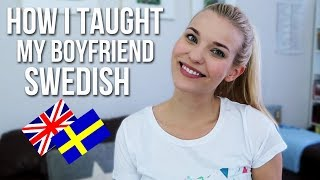 How I Taught My Boyfriend Swedish