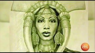 Who's Who: History Nigiste Saba ንግስተ ሳባ ታሪክ