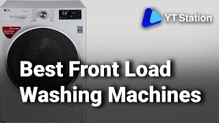 10 Best Front Load Washing Machines In India 2019 | Detailed Review | Price | Where To Buy