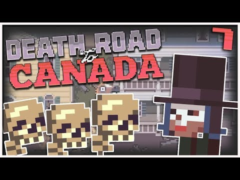 Death Road to Canada - #7 - So Close to Canada! (2 Player Gameplay)
