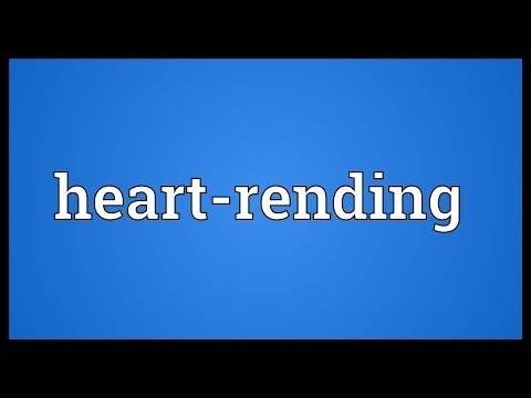 Heartrending Meaning