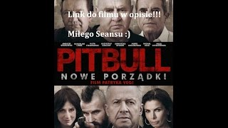 Pitbull nowe porządki [2016] cały, zalukaj - Online PL [CDA]