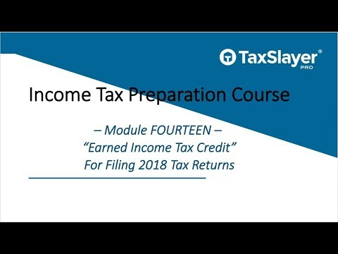 2018 Income Tax Course – Module Fourteen – Earned Income Tax Credit (EIC)
