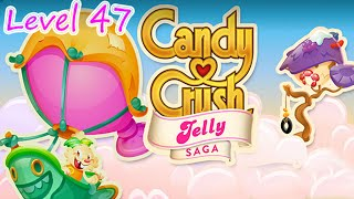 Candy Crush Jelly Saga Level 47 (NO BOOSTERS)