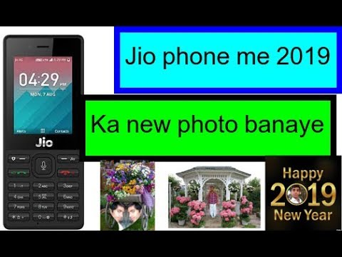 Jio phone me 2019 ka photo kaise banaye ,Photo editor , photo editor