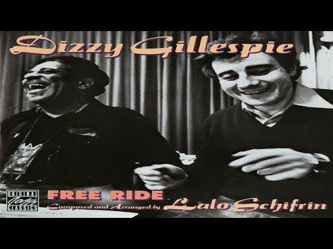 Dizzy Gillespie & Lalo Schifrin - Free Ride