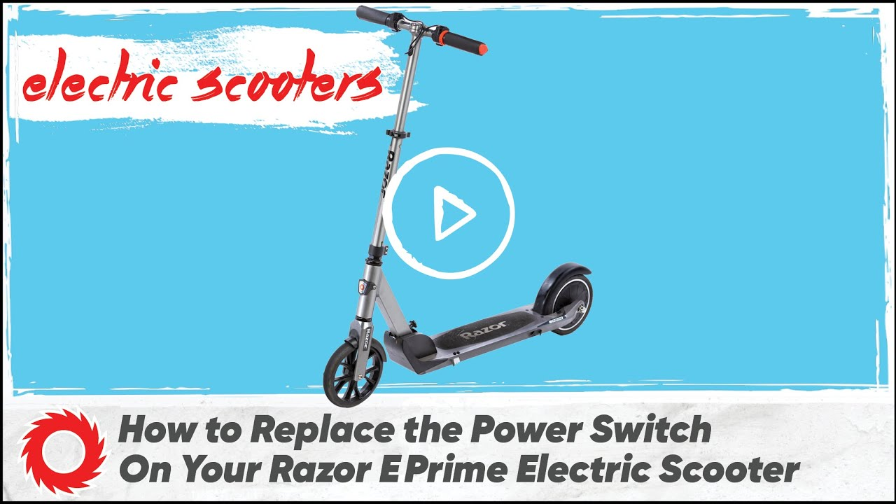 How To Replace The Power Switch On The Razor E Prime Electric Scooter Youtube
